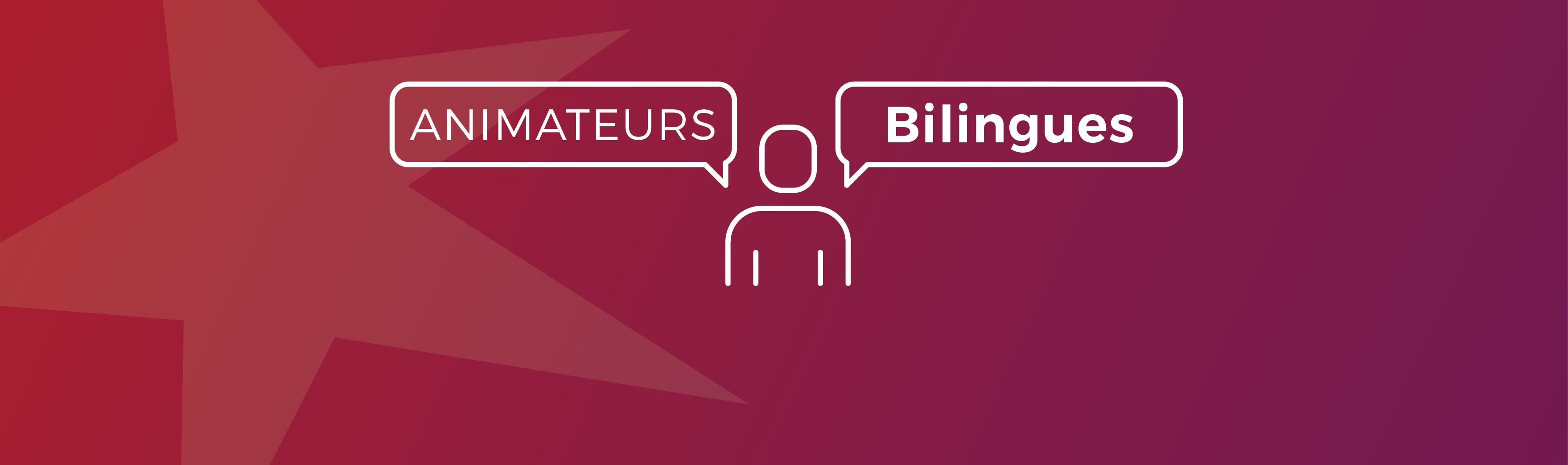 Bandeau animateurs bilingues